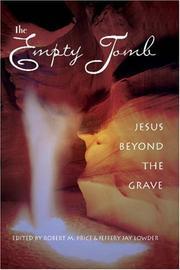 The Empty Tomb: Jesus Beyond the Grav