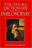 The Oxford Dictionary of Philosophy (1994 Hardcover)