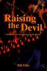 Raising the Devil: Satanism, New Religions, and the Media