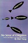 No Sense of Obligation: Science and Religion in an Impersonal Universe
