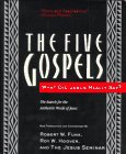 The Five Gospels: The Search for the Authentic Words of Jesus