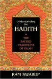 Understanding the Hadith: The Sacred Traditions of Islam